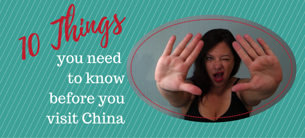 what to know about traveling to China