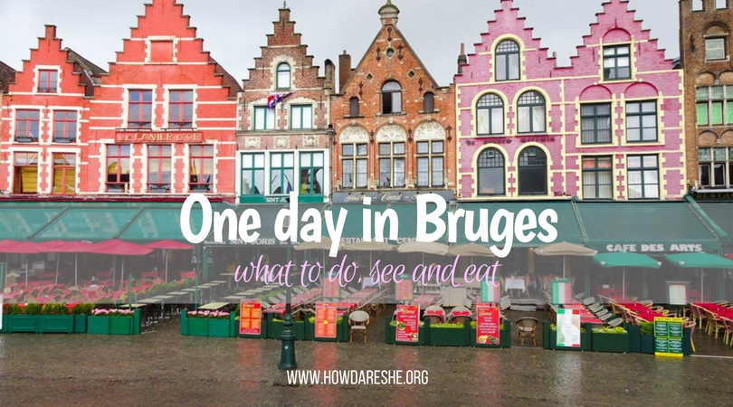 One Day In Bruges How Dare She