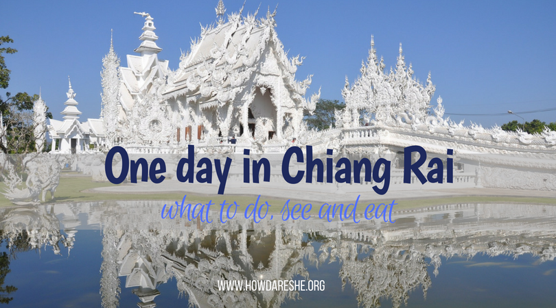 One day in Chiang Rai day trip