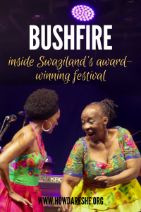 Bushfire festival in Swaziland is an annual three-day international music festival with artists from all over Africa. In this in-depth Bushfire guide, you'll learn what Bushfire is, what to expect, wear and pack (plus a photo gallery!). 2019 will be the festival's 13th year, bringing music and arts from all over the continent to the continent's smallest country – the Kingdom of eSwatini (aka Swaziland).