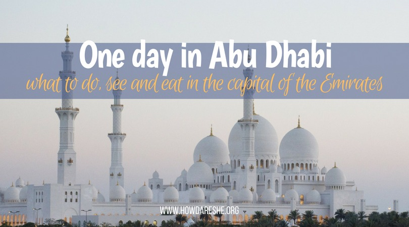 One day in Abu Dhabi day trip guide