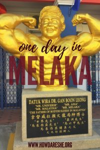 Melaka is one of Malaysia's world heritage sites and famous for its food. Here's what you need to do, see and eat on a short Melaka trip.