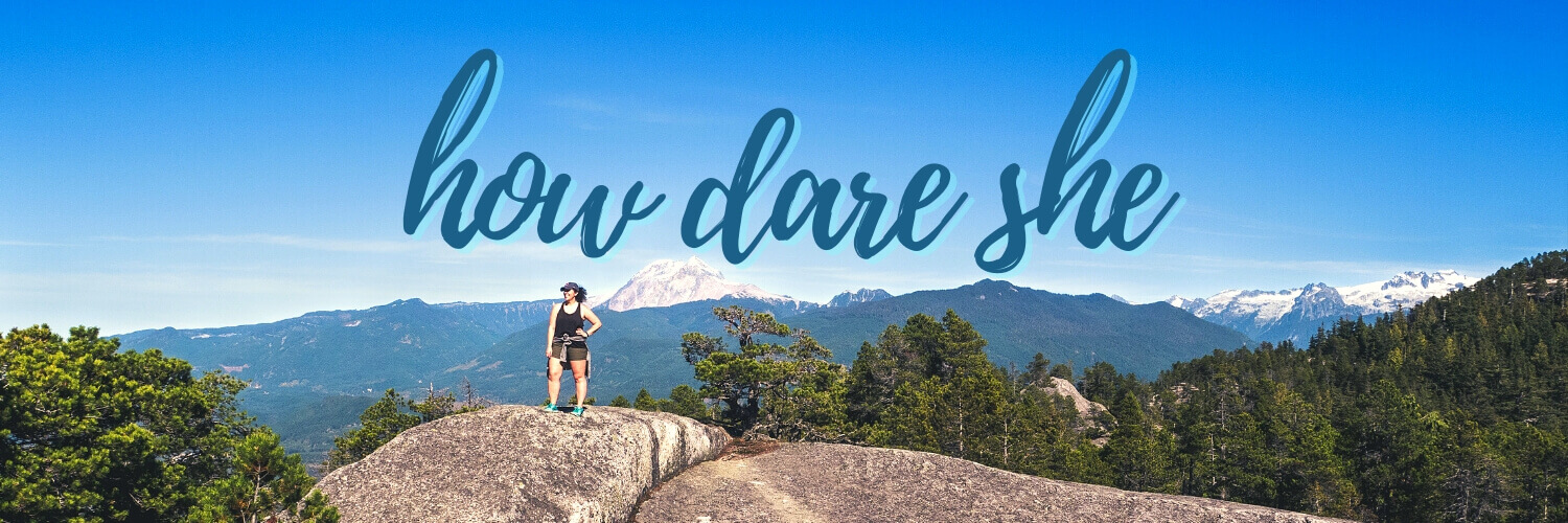 How Dare She travel site banner