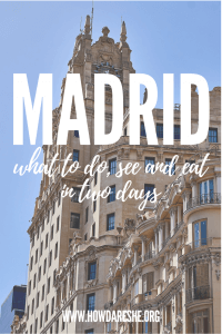 2 days in Madrid travel guide