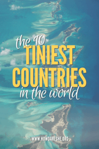 Text: Tiniest countries in the world, image: aerial view of small islands, blue waters
