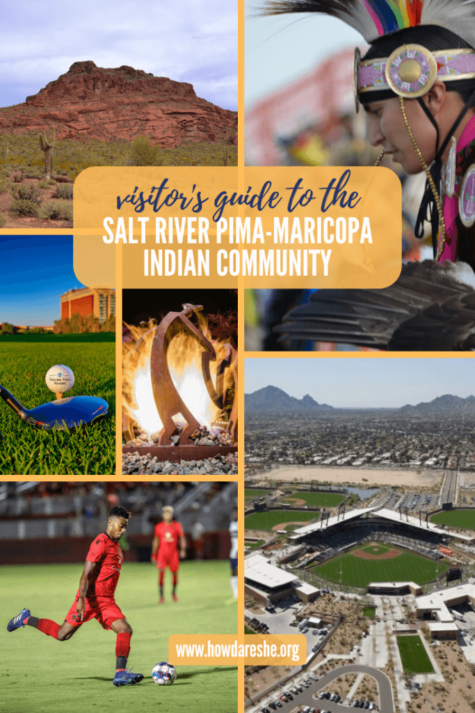 Pinterest image of guide to visiting Salt River Pima-Maricopa Indian Community with golf, Red Mountain, a sculpture, Salt River Fields, a dancer and soccer player
