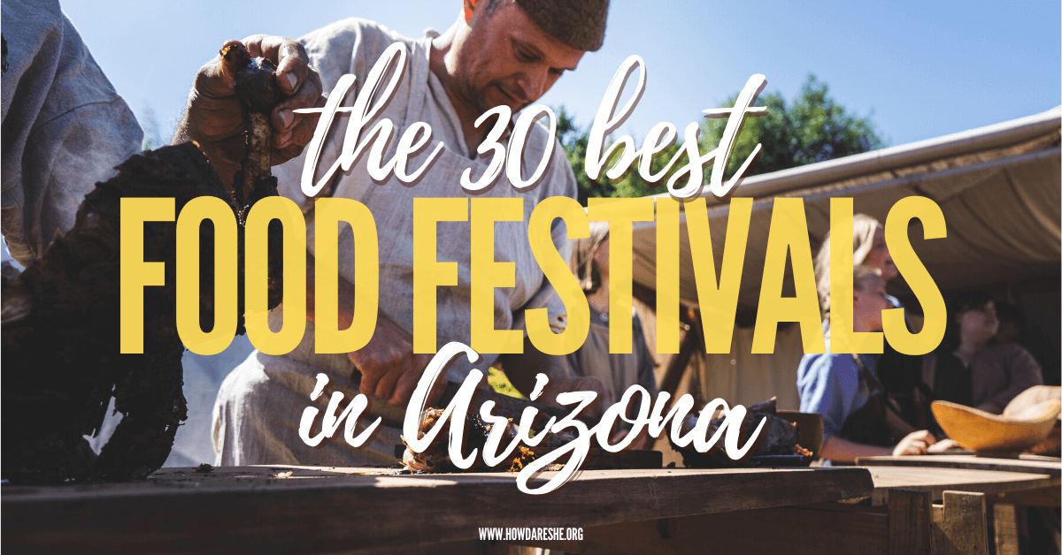 Text: The 30 best food festivals in Arizona; image: man cutting meat in a public food event setting