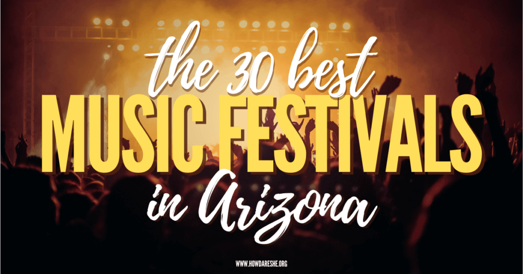 Silhouette of crowd at a concert with orange lights and text: the 30 best music festivals in Arizona