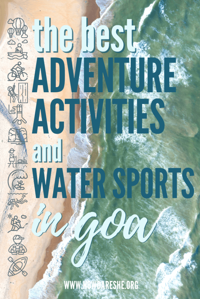 "Text ""water sports & adventure activitites in goa"" over aerial image of turqouise waves crashing on goa sandy beach"