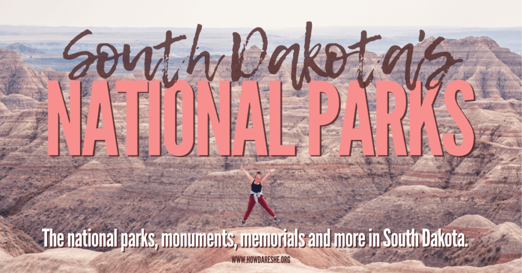 "Text ""South Dakota's National Park.. The national parks, monuments, memorials and more in South Dakota"" overlayed on image of woman jumping with hands in the air and legs out in Badlands National Park, with rock formations in the background, striped and colorful."