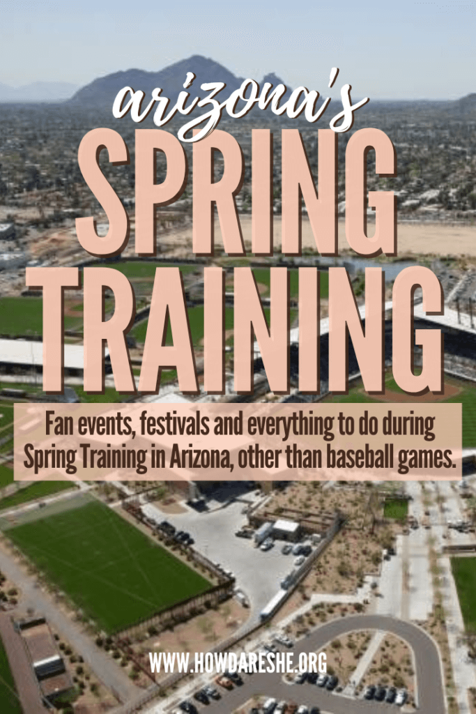 """Text """"Arizona's Spring Training; fan events, festivals and everything to do during spring training in Arizona other than baseball games"""" overlaid on an aerial image of a four-field baseball complex"""