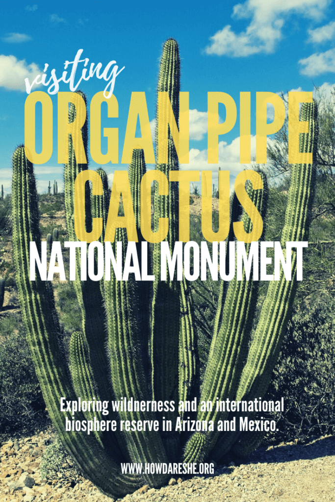 "Text ""Visiting Organ Pipe Cactus National Monument"" overlayed on image of large organ pipe cactus with a dozen green arms sticking up with blue sky background"