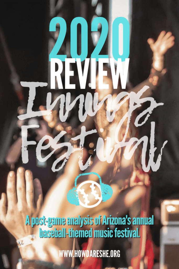 "Text ""2020 Review Innings Festival. A post-game analysis of Arizona's annual baseball-themed music festival"" overlayed on image of blurred performer singing with the crowds' hands in the air"