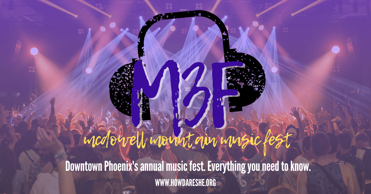 """Text """"M3F McDowell Mountain Music Fest. Downtown Phoenix's annual music fest. Everything you need to know."""" overlayed on crowd at a concert with hands in the air and lights on stage."""