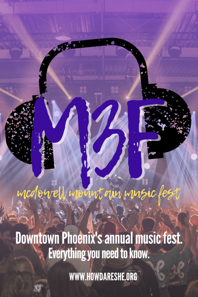 "Text ""M3F McDowell Mountain Music Fest. Downtown Phoenix's annual music fest. Everything you need to know."" overlayed on crowd at a concert with hands in the air and lights on stage."