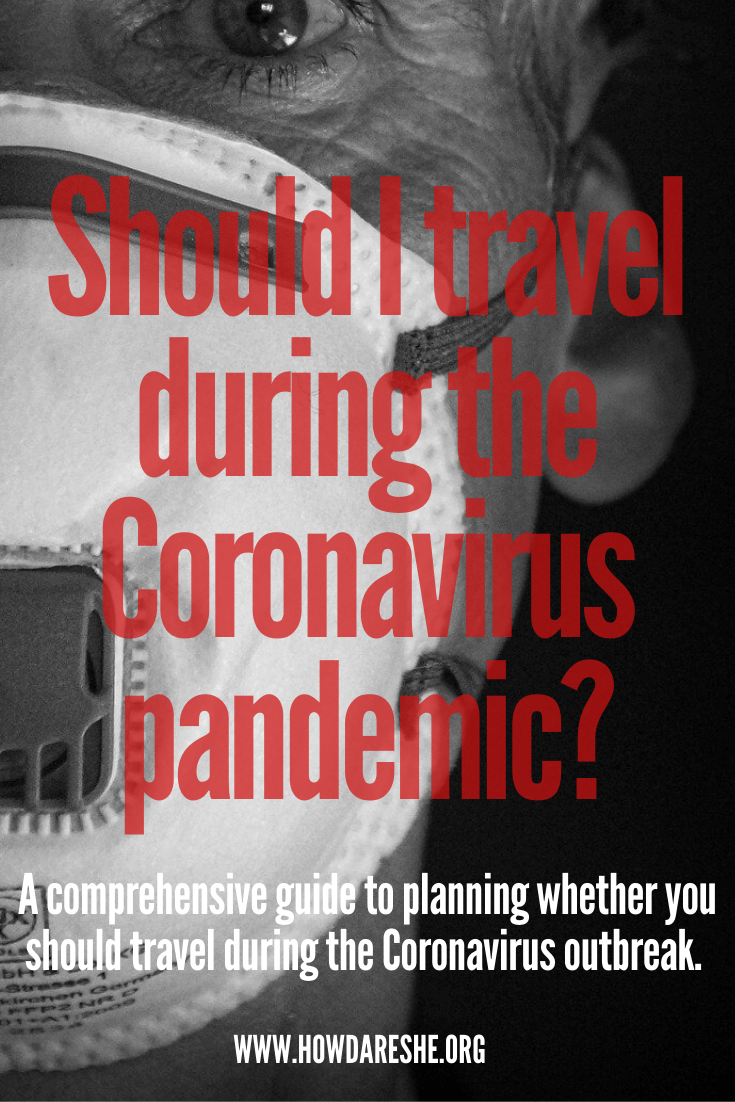 Should I travel during the Coronavirus pandemic?